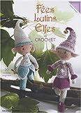 echange, troc Sandrine Harault - Fées, Lutins, Elfes au crochet