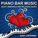 Piano Bar Music (Night Ambiance and R...