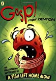 Gasp!: The Breathtaking Adventures of A Fish Left Home Alone (0140557008) by Denton, Terry