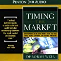Timing the Market (       UNABRIDGED) by Deborah Weir Narrated by Anna Fields
