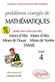 Problemes Corriges Mathematiques Mines Albi Ales Douai Nantes Ecole Superieure Plasturgie Ensais T4