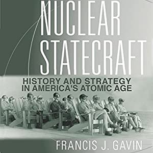 Nuclear Statecraft Audiobook