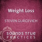 Weight Loss: Self-Hypnosis Trance Work | Steven Gurgevitch
