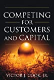 img - for Competing for Customers and Capital book / textbook / text book