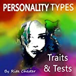 Personality Types: Personality Traits and Personality Tests | Rita Chester