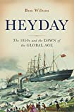 img - for Heyday: The 1850s and the Dawn of the Global Age book / textbook / text book