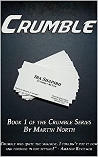 (FREE on 1/4) Crumble by Martin North - http://eBooksHabit.com
