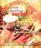 img - for Sunbeam Hot & Fresh Bread Maker Instruction Manual and Recipe Book book / textbook / text book