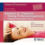 """Autogenes Training & Progressive Muskelentspannung - H�rbuch: Doppelt stark gegen Stressvon """"Claus Derra"""""""
