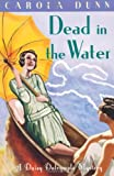Carola Dunn Dead in the Water (Daisy Dalrymple)