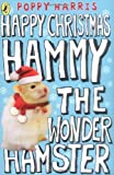 Happy Christmas Hammy the Wonder Hamster