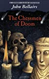 Chessmen of Doom (Johnny Dixon) (0141306971) by Bellairs, John