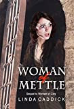 img - for WOMAN OF METTLE: Biblical fiction book / textbook / text book