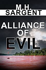 Alliance of Evil (An MP-5 CIA Thriller)