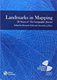 img - for Landmarks in Mapping: 50 Years of The Cartographic Journal book / textbook / text book