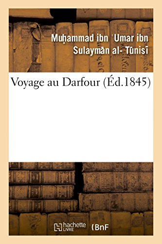 Voyage au Darfour (Histoire) (French Edition)