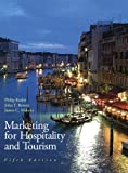 img - for Marketing for Hospitality & Tourism (5th Edition) by Kotler, Philip R, Bowen, John T., Makens Ph.D., James 5th (fifth) edition [Hardcover(2009)] book / textbook / text book