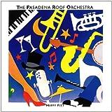 echange, troc Pasadena Roof Orchestra - Happy Feet
