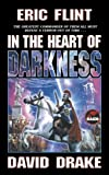 In the Heart of Darkness (Belisarius) (0671878859) by Flint, Eric