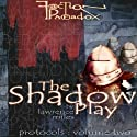 Faction Paradox: Shadow Play  by Lawrence Miles Narrated by Suzanne Proctor
