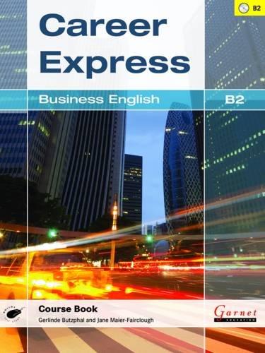 Career Express: Business English B2