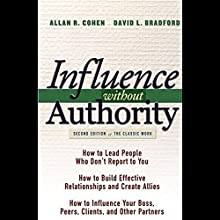 Influence Without Authority Audiobook by Allan R. Cohen, David L. Bradford Narrated by Victor Bevine