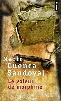 Le voleur de morphine par Mario Cuenca Sandoval