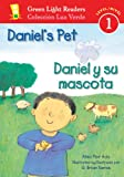 Daniel's Pet/Daniel y su mascota (Green Light Readers Level 1) (0152062432) by Ada, Alma Flor
