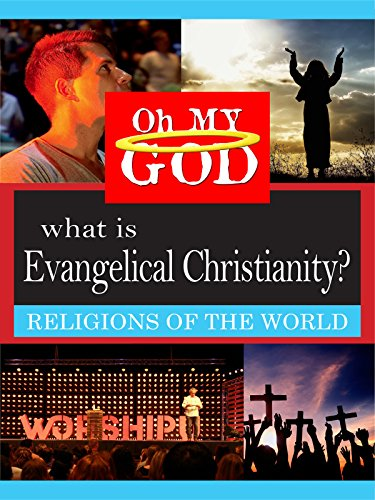 What is Evangelical Christianity?