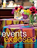 Events Exposed: Managing and Designing Special Events