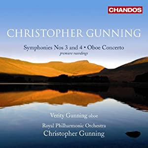 Christopher Gunning: Symphonies 3 and 4, Concerto for Oboe and String Orchestra