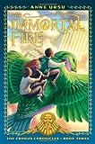 The Immortal Fire (The Cronus Chronicles)