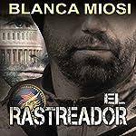 El rastreador [Tracker] | Blanca Miosi