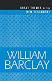 Great Themes of the New Testament (Best of Barclay) (0664223850) by Barclay, William