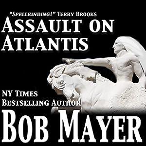 Assault on Atlantis | [Bob Mayer]