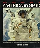 NASA: America in Space (0517603640) by Wendy Baker