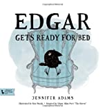 Edgar Gets Ready for Bed: A BabyLit®First Steps Picture Book