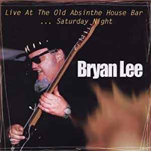 Live:Old Absinth House Bar Saturday