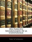 Des Principes Sociologiques de La Cri...
