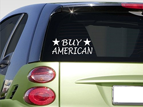 "Buy American 8"" Sticker *E874* 'Merica American Made United States Buy Local 2A"