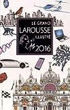 Le grand Larousse illustré 2016