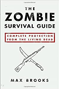 "Cover of ""The Zombie Survival Guide: Comp..."
