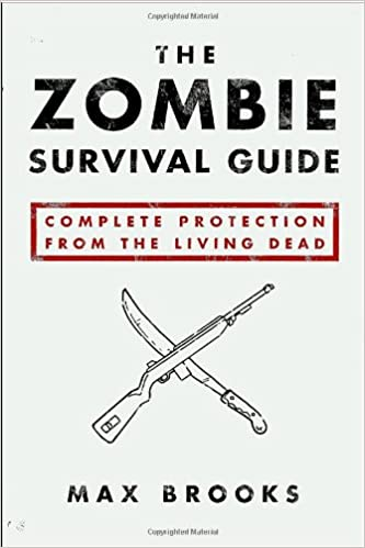 Max's Brooks Zombie Survival Guide