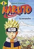echange, troc Masashi Kishimoto - Naruto, Tome 8 : La revanche
