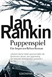 Puppenspiel: der 12. Fall für Inspector Rebus (DIE INSPEKTOR REBUS-ROMANE, Band 12)