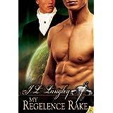 My Regelence Rake (Sci-Regency)
