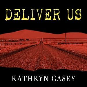 Deliver Us Audiobook