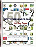 img - for Fifty States Under God for Young Learners (State History from a Christian Perspective) book / textbook / text book