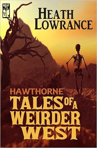 heath lowrance weird western