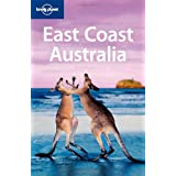 "East Coast Australia (Lonely Planet East Coast Australia)von ""Ryan Ver Berkmoes"""